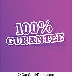 100 percent Gurantee Sticker