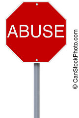 A conceptual stop sign indicating Abuse