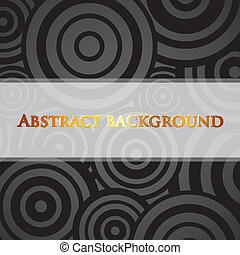 abstract vector black background with circles and white label