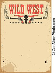 American cowboy western poster for text. Vector background with guns and decoration