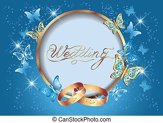 Background with wedding golden rings, round frame and fantasy butterflies