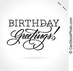 BIRTHDAY GREETINGS hand lettering