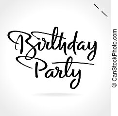 BIRTHDAY PARTY hand lettering