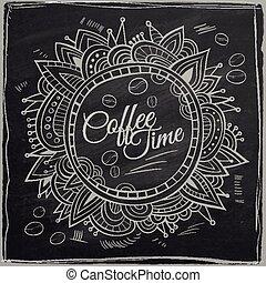 Coffee time decorative border. Background Chalkboard.