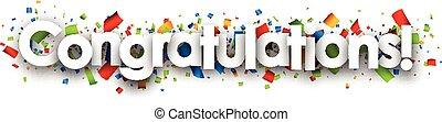 Congratulations paper banner with color confetti. Vector illustration.