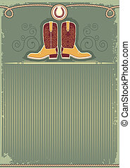 Cowboy boots. Vintage western decor background with rope and horseshoe
