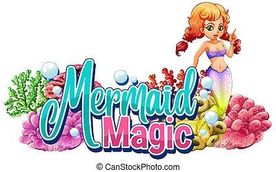 Font design for word mermaid magic with cute mermaid underwater