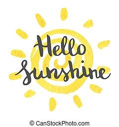 Hand lettering art piece hello sunshine.
