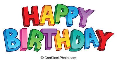 Happy Birthday big sign 1 - vector illustration.