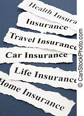 Headline of Insurance Policy, Life; Health, car, travel, home, for background