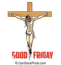 Jesus Christ on cross for Good Friday