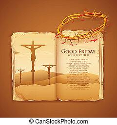 Jesus Christ on cross on Good Friday Bible