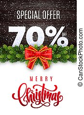 Merry Christmas lettering. Holiday sale 70 percent off. Numbers of snow on wood background with fir garland and red bow. Limited time only. Special offer