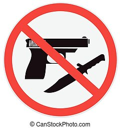 No weapon allowed, prohibited, sign