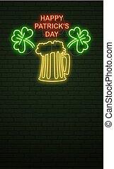 Patricks Day Neon sign and green brick wall. Realistic sign. National holiday symbol in Ireland. Irish mug of beer and shamrock