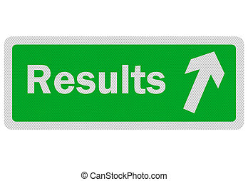Photo realistic 'results' sign, isolated on white