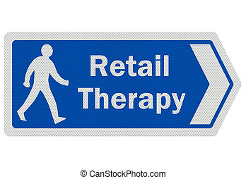 Photo realistic 'retail therapy' sign, isolated on pure white