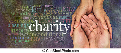 Wide banner with a woman's hands holding a man's cupped hands in a needy gesture with a word cloud about Charity on the left, on a rustic dark multicolored stone effect background