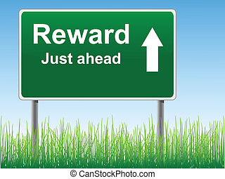 Reward road sign on the sky background, grass underneath.