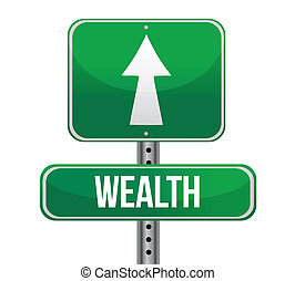road sign with the word Wealth illustration design over white