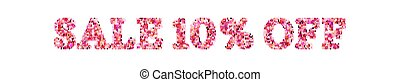 Sale sign with letters and numbers made of hearts. SALE 10 percent OFF. Isolated on white background. EPS 10