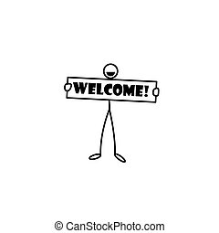 Stick figure holding welcome sign