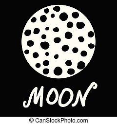 Stylized moon with craters vector and lettering on black