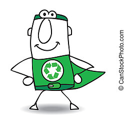 The Superhero of recycle helps you for the recycling process