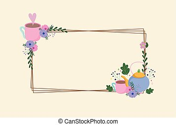 Tea time, delicate frame with kettle cups flowers decoration leaves