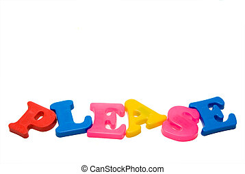The word Please written with magnetic letters.