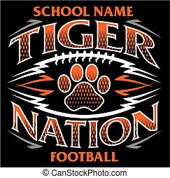 tiger nation football team design with paw print for school, college or league