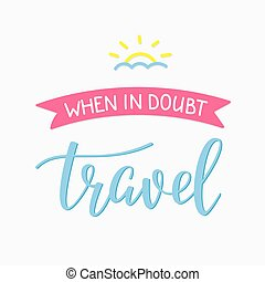 Travel life style inspiration quotes
