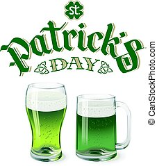 Vector green beer glass and mug isolated on white background with St. Patricks day lettering
