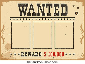 Wanted poster. Vector western old vintage illustration with text and space for portraits