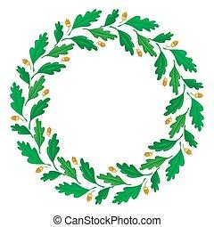 Wreath of oak leaves and acorns